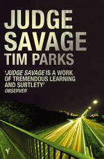 Judge Savage - Tim Parks (ISBN 9780099445043)