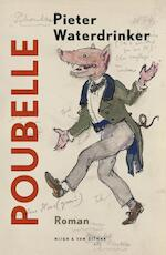 Poubelle - Pieter Waterdrinker (ISBN 9789038801629)
