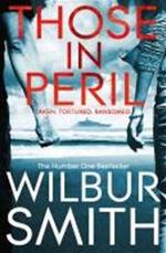 Those in Peril - Wilbur Smith (ISBN 9781447208839)