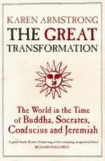 The Great Transformation - Karen Armstrong (ISBN 9781843540564)
