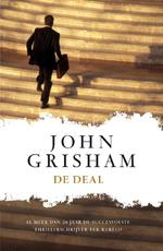 De deal - John Grisham (ISBN 9789400507364)