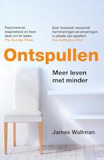 Ontspullen - James Wallman (ISBN 9789021561295)