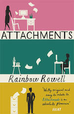 Attachments - Rainbow Rowell (ISBN 9781409120537)