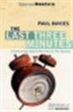 The last three minutes - Paul Davies, Paul Charles William Davies