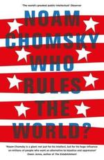 Who Rules the World? - Noam Chomsky (ISBN 9780241189443)