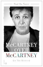 McCartney over McCartney (en The Beatles) - Paul Du Noyer (ISBN 9789024572779)