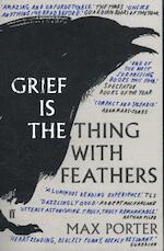 Grief is the Thing with Feathers - Max Porter (ISBN 9780571327232)