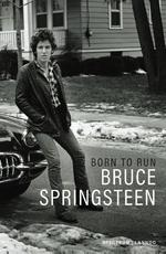 Born to Run - Bruce Springsteen (ISBN 9789077330326)