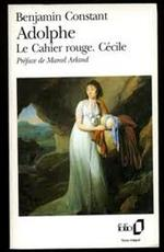 Adolphe ; Le Cahier rouge ; Cécile - Benjamin Constant (ISBN 9782070365142)