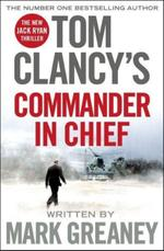 Commander in Chief - mark greaney (ISBN 9781405922197)