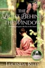 Light Behind The Window - lucinda riley (ISBN 9781447218425)
