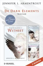 De Dark Elements-trilogie - Jennifer L. Armentrout (ISBN 9789402751727)