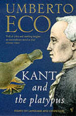 Kant and the Platypus - Umberto Eco (ISBN 9780099276951)