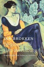 De gloed van Sint-Petersburg - Jan Brokken