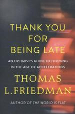 Thank You for Being Late - Thomas L. Friedman (ISBN 9780241301449)