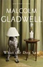 What the dog saw - Malcolm Gladwell (ISBN 9780141047980)