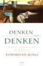 Denken over denken - Edward de Bono (ISBN 9789020924404)