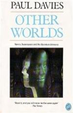 Other worlds - P. C. W. Davies, Paul Davies