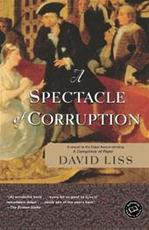 A Spectacle of Corruption - David Liss (ISBN 9780375760891)