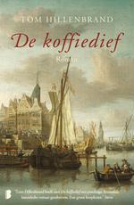 De koffiedief - Tom Hillenbrand (ISBN 9789402308549)