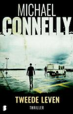 Tweede leven - Michael Connelly, M. Connelly (ISBN 9789022579022)