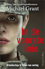 In de voorste linie - Michael Grant (ISBN 9789402752014)