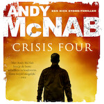 Crisis four - Andy McNab (ISBN 9789046170823)