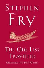 The Ode less travelled - Stephen Fry (ISBN 9780099509349)