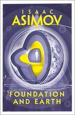 Foundation and Earth - Isaac Asimov (ISBN 9780008117535)