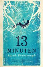 13 minuten - Sarah Pinborough (ISBN 9789000355716)