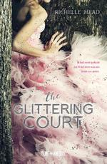The glittering court - Richelle Mead (ISBN 9789025873103)