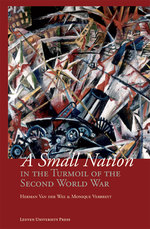 A small nation in the turmoil of the Second World War - Herman Van der Wee (ISBN 9789461660527)