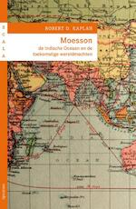 Moesson - Robert D. Kaplan (ISBN 9789000304172)