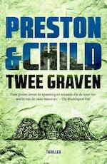 Twee graven - Preston, Child (ISBN 9789024559350)
