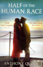 Half of the Human Race - Anthony Quinn (ISBN 9780099531944)