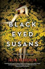 Black eyed Susans - Julia Heaberlin (ISBN 9789400508750)