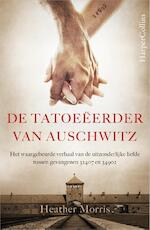 De tatoeëerder van Auschwitz - Heather Morris (ISBN 9789402700510)