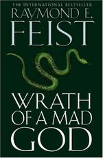 Wrath of a Mad God - Raymond E. Feist (ISBN 9780007244294)