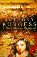 Dead Man in Deptford - Anthony Burgess (ISBN 9780099302568)