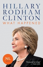 What happened [Nederlandstalig] - Hillary Rodham Clinton (ISBN 9789021567730)