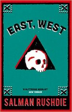East, West - Salman Rushdie (ISBN 9780099533016)
