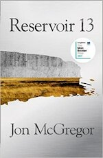 Reservoir 13 - Jon McGregor (ISBN 9780008204860)