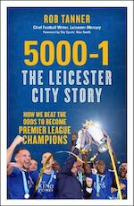 5000-1: The Leicester City Story - alan smith (ISBN 9781785781513)