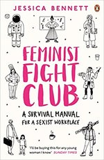 Feminist Fight Club - jessica bennett (ISBN 9780241244845)
