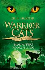 Warrior Cats - Supereditie - Blauwsters voorspelling - Erin Hunter (ISBN 9789059244504)
