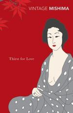Thirst for Love - Yukio Mishima (ISBN 9780099530275)