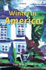 Winter in America - Inge Gravendeel (ISBN 9789079399888)