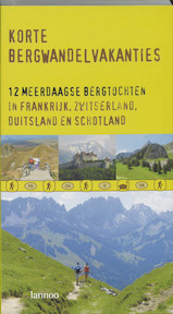Korte bergwandelvakanties - Unknown (ISBN 9789020959642)
