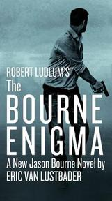 Robert Ludlum's the Bourne Enigma - Eric Lustbader (ISBN 9781455597956)