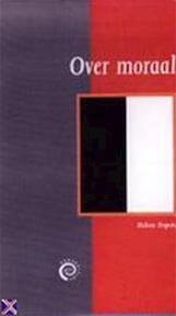 Over moraal - H. Dupuis (ISBN 9789057120473)